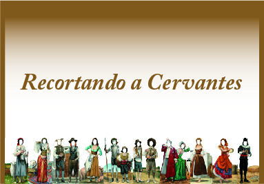 Recortando a Cervantes
